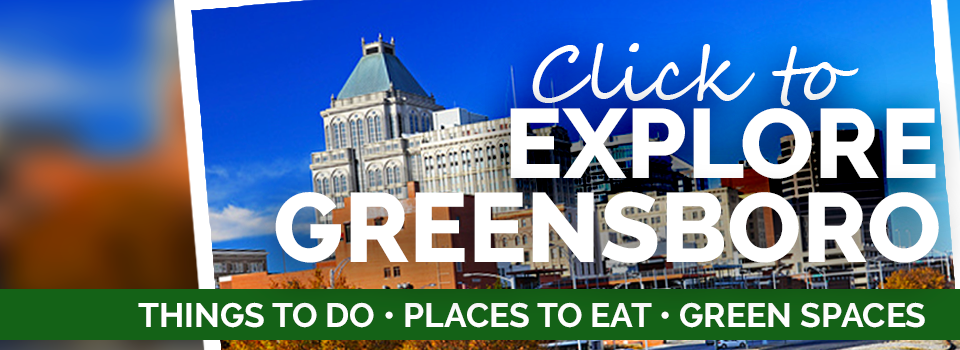 Click to Explore Life In Greensboro